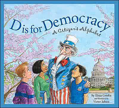 D is for Democracy The Alphabet of Political Freedom
