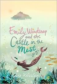 Emily Windsnap and the Castle in the Mists