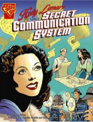 Hedy Lamarr and the a secret communication system