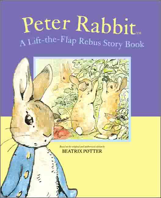 Peter Rabbit A Lift The Flap Rebus Book