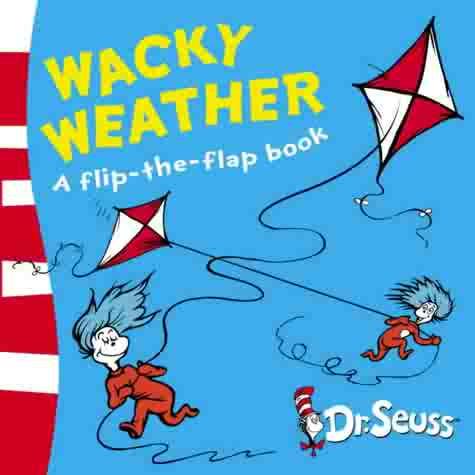 Wacky Weather (Dr Seuss) Dr. Seuss