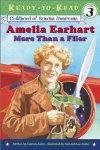 Amelia Earhart : More Than a Flier