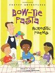 Bow-tie Pasta: Acrostic Poems