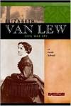 Elizabeth Van Lew: Civil War Spy