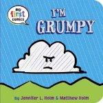 I'm Grumpy