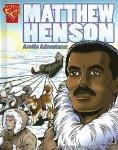 Matthew Henson: Arctic Adventurer