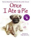 Once I Ate a Pie