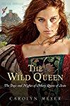 The Wild Queen