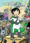 Zita the Spacegirl - Book One: Far from home