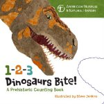 1-2-3 Dinosaurs Bite! A Prehistoric Counting Book