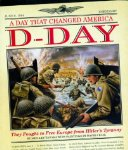 A Day That Changed America: D-Day