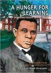 A Hunger for Learning: A Story about Booker T. Washington
