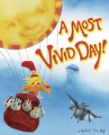A Most Vivid Day!