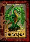 A Practical Guide to Dragons