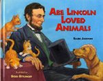 Abe Lincoln Loved Animals