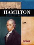 Alexander Hamilton: Founding Father And Statesman