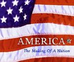 America: The Making of a Nation