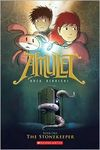 Amulet: Book One – The Stonekeeper