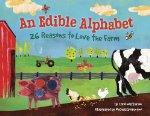 An Edible Alphabet: 26 Reasons to Love the Farm