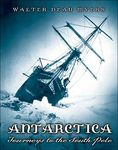 Antarctica: Journey's to the South Pole