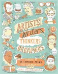 Artists, Writers, Thinkers, Dreamers: Portraits of Fifty Famous Folks & All Thei