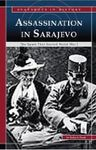 Assassination in Sarajevo: The spark that started World War I