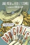 Bad Girls: Sirens, Jezebels, Murderesses, and Other Female Villains