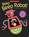Beep Beep Robot! A Spinning Gears Book
