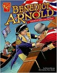 Benedict Arnold: American Hero and Traitor