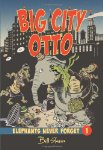 Big City Otto: Elephants never forget