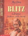 Blitz: The Diary of Edie Benson, London 1940-1941