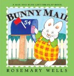 Bunny Mail: A Max and Ruby Lift-the-Flap Book