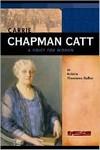 Carrie Chapman Catt: A Voice for Women