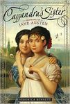 Cassandra's Sister: Growing Up Jane Austen