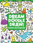 Dream Doodle Draw! Castles and Kingdoms