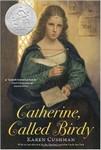 Catherine, Called Birdy
