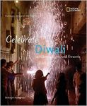 Celebrate Diwali with Sweets, Lights, and Fireworks