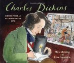 Charles Dickens: Scenes from an Extraordinary Life