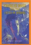Charlie Bone and the Castle of Mirrors: Children of the Red King Book Four