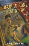 Charlie Bone and the Shadow: Children of the Red King Book Seven