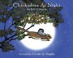 Chickadees At Night