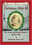 Christmas After All: The Great Depression Dairy of Minnie Swift