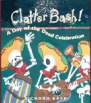 Clatter Bash! A Day of the Dead Celebration