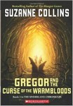 The Underland Chronicles: Book Three - Gregor and the Curse of the Warmbloods