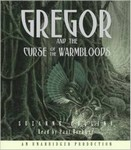 The Underland Chronicles: Book Three - Gregor and the Curse of the Warmbloods Au