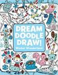 Dream Doodle Draw! Winter Wonderland