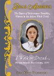I walk in Dread: The Diary of Deliverance Trembley, Witness to the Salem Witch T