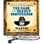 P.K. Pinkerton and the Case of the Deadly Desperados Audio