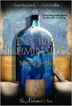 Doctor Illuminatus: The Alchemist's Son Part One