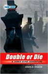 Young Bond: Book Three – Double or Die
